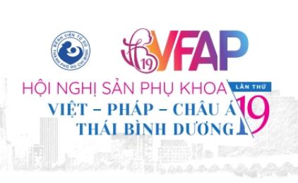(Tiếng Việt) HN Sản Phụ khoa Việt – Pháp – Châu Á – Thái Bình Dương, lần thứ 19